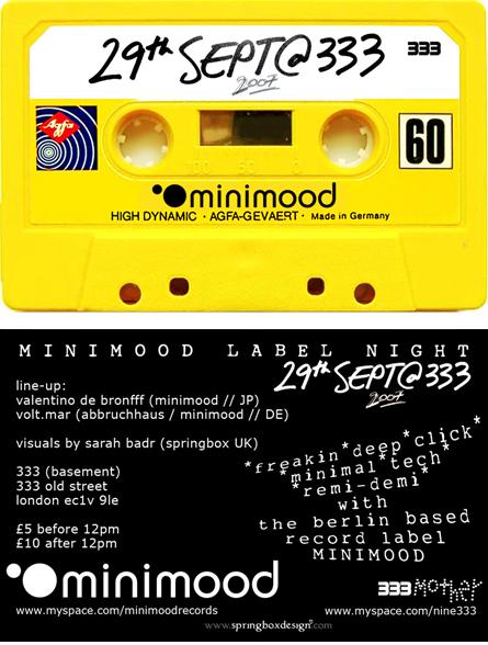 Minimood at 333 29th Sept2007